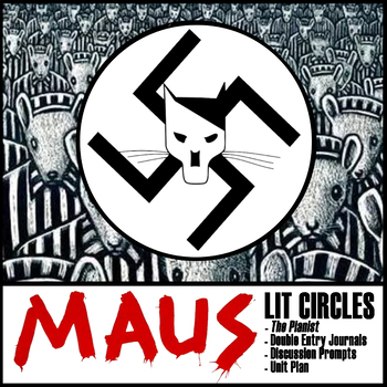 Lit Circles Unit: 'Maus,' 'The Pianist,' WWII, and the Holocaust