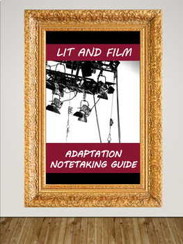 Lit & Film Adaptation Notetaking Guide