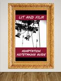 Lit & Film Adaptation Notetaking Guide