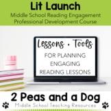 Lit Launch - Reading Engagement Professional Development Course