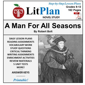 LitPlan Teacher Guide: A Man For All Seasons - Lesson Plans, Questions, Tests
