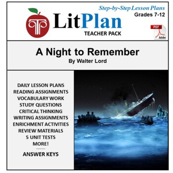 LitPlan Teacher Guide: A Night To Remember - Lesson Plans, Questions, Tests