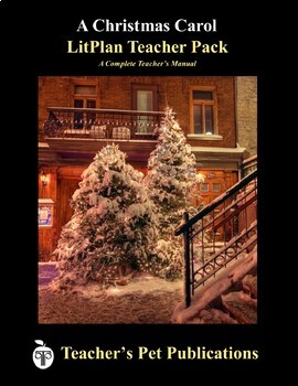 LitPlan Teacher Guide: A Christmas Carol - Lesson Plans, Questions, Tests