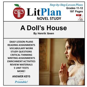 LitPlan Teacher Guide: A Doll's House - Lesson Plans, Questions, Tests
