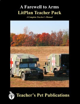 LitPlan Teacher Guide: A Farewell to Arms - Lesson Plans, Questions, Tests