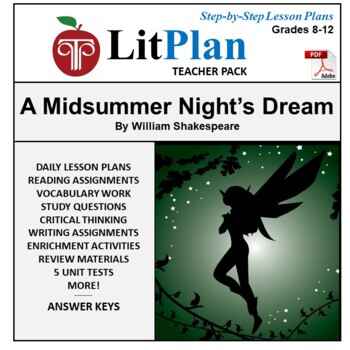 LitPlan Teacher Guide: A Midsummer Night's Dream - Lesson Plans, Questions Tests