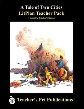 LitPlan Teacher Guide: A Tale of Two Cities - Lesson Plans, Questions, Tests
