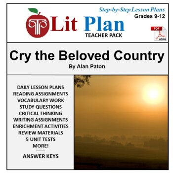 LitPlan Teacher Guide: Cry The Beloved Country - Lesson Plans, Questions, Tests