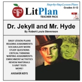 LitPlan Teacher Guide - Lesson Plans, Questions, Tests: Dr. Jekyll and Mr. Hyde