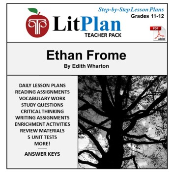 LitPlan Teacher Guide - Lesson Plans, Questions, Tests: Ethan Frome