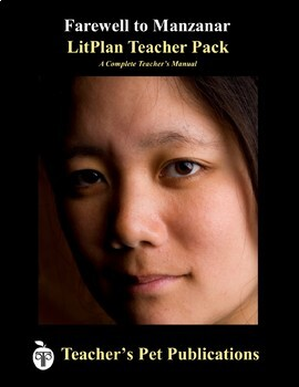 LitPlan Teacher Guide: Farewell to Manzanar - Lesson Plans, Questions, Tests