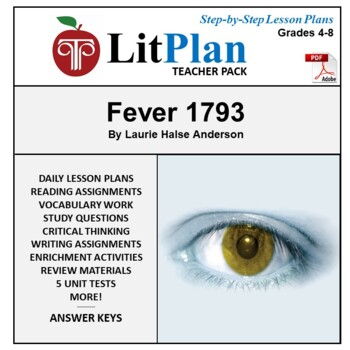 LitPlan Teacher Guide: Fever 1793 - Lesson Plans, Questions, Tests