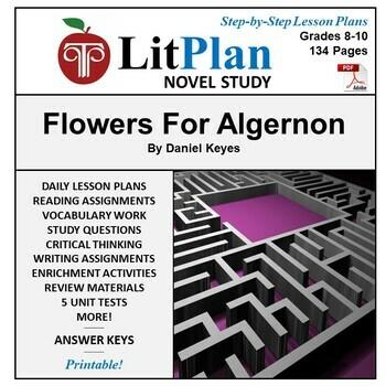 LitPlan Teacher Guide: Flowers For Algernon - Lesson Plans, Questions, Tests