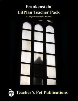 LitPlan Teacher Guide: Frankenstein - Lesson Plans, Questions, Tests