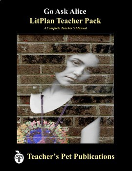 LitPlan Teacher Guide: Go Ask Alice - Lesson Plans, Questions, Tests