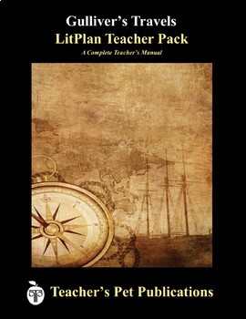 LitPlan Teacher Guide: Gulliver's Travels - Lesson Plans, Questions, Tests