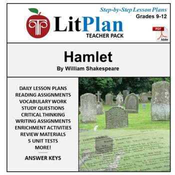 LitPlan Teacher Guide: Hamlet - Lesson Plans, Questions, Tests