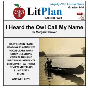 LitPlan Teacher Guide: I Heard the Owl Call My Name - Lesson Plans, Questions...