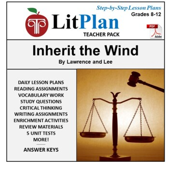 LitPlan Teacher Guide: Inherit the Wind - Lesson Plans, Questions, Tests