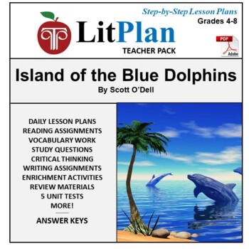 LitPlan Teacher Guide: Island of the Blue Dolphins - Lesso