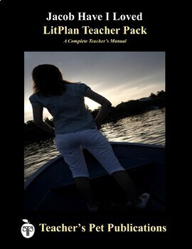 LitPlan Teacher Guide: Jacob Have I Loved - Lesson Plans, Questions, Tests
