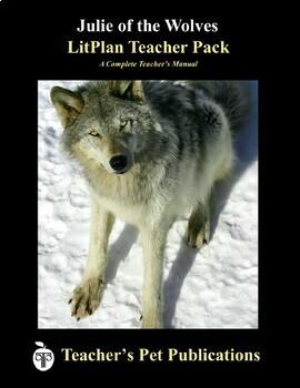 LitPlan Teacher Guide: Julie of the Wolves - Lesson Plans, Questions, Tests