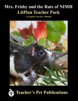 LitPlan Teacher Guide: Mrs. Frisby and the Rats of NIMH - Lesson Plans, Study...