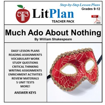 LitPlan Teacher Guide: Much Ado About Nothing - Lesson Plans, Questions, Tests