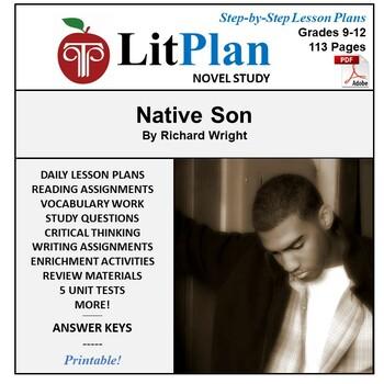 LitPlan Teacher Guide: Native Son - Lesson Plans, Questions, Tests