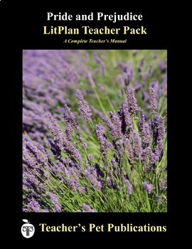 LitPlan Teacher Guide: Pride and Prejudice - Lesson Plans, Questions, Tests