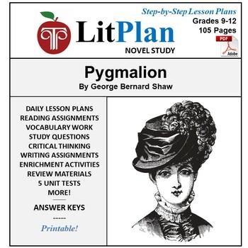 LitPlan Teacher Guide: Pygmalion - Lesson Plans, Questions, Tests