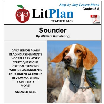LitPlan Teacher Guide: Sounder - Lesson Plans, Questions, Tests