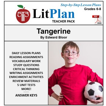 LitPlan Teacher Guide: Tangerine - Lesson Plans, Questions, Tests