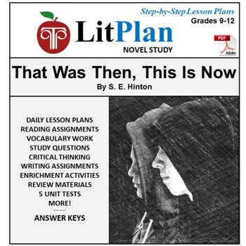 LitPlan Teacher Guide: That Was Then This Is Now - Lesson Plans Questions Tests