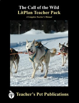 LitPlan Teacher Guide: The Call of the Wild - Lesson Plans, Questions, Tests