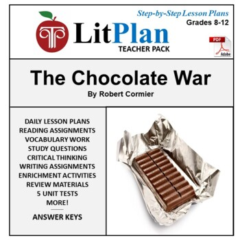 LitPlan Teacher Guide: The Chocolate War - Lesson Plans, Questions, Tests