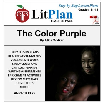 LitPlan Teacher Guide: The Color Purple - Lesson Plans, Questions, Tests