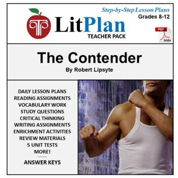 LitPlan Teacher Guide: The Contender - Lesson Plans, Questions, Tests