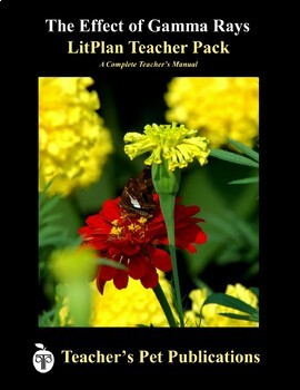 LitPlan Teacher Guide: The Effect of Gamma Rays on Man-in-the-Moon Marigolds