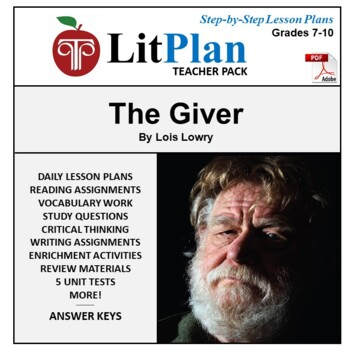 LitPlan Teacher Guide: The Giver - Lesson Plans, Questions, Tests