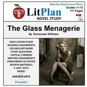 LitPlan Teacher Guide: The Glass Menagerie - Lesson Plans, Questions, Tests