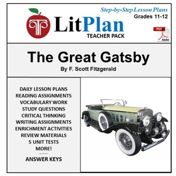 LitPlan Teacher Guide: The Great Gatsby - Lesson Plans, Questions, Tests