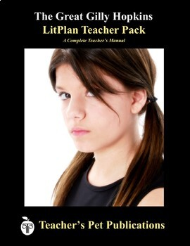 LitPlan Teacher Guide: The Great Gilly Hopkins - Lesson Plans, Questions, Tests