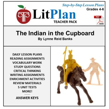 LitPlan Teacher Guide: The Indian in the Cupboard - Lesson Plans, Questions ...