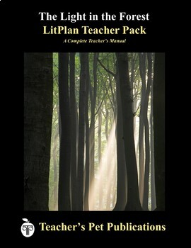 LitPlan Teacher Guide: The Light in the Forest - Lesson Plans, Questions, Tests