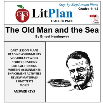 LitPlan Teacher Guide: The Old Man and the Sea - Lesson Plans, Questions, Tests