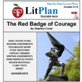 LitPlan Teacher Guide: The Red Badge of Courage - Lesson Plans, Questions, Tests