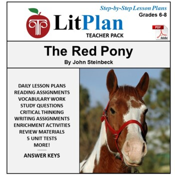 LitPlan Teacher Guide: The Red Pony - Lesson Plans, Questions, Tests