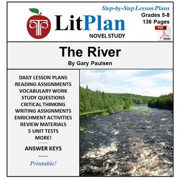 LitPlan Teacher Guide: The River - Lesson Plans, Questions, Tests