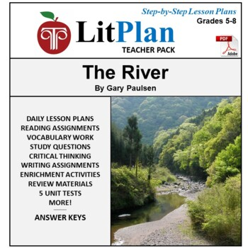 LitPlan Teacher Guide: The River - Lesson Plans, Questions, Tests